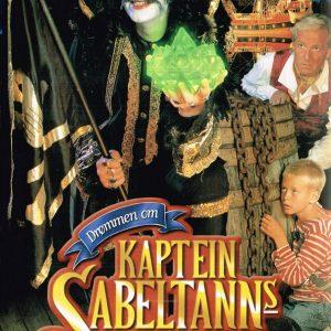 Filmposter Drømmen om Kaptein Sabeltanns rike